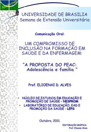 UNIVERSIDADE DE BRASILIA Semana de Extensão Universitária