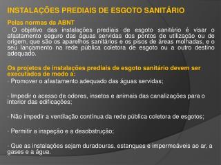 INSTALAÇÕES  PREDIAIS DE ESGOTO SANITÁRIO Pelas normas da ABNT