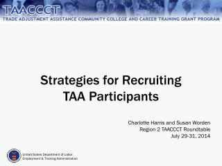 Strategies for Recruiting  TAA Participants