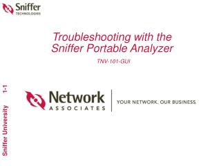 Troubleshooting with the Sniffer Portable Analyzer TNV-101-GUI