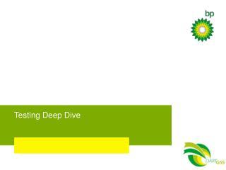 Testing Deep Dive