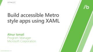 Build accessible Metro style apps using XAML
