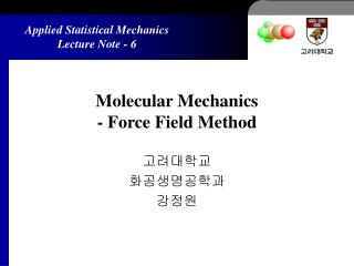 Molecular Mechanics  - Force Field Method