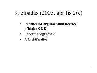 9. előadás (2005. április 26.)