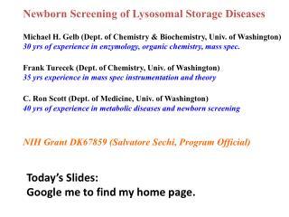 Newborn  Screening of  Lysosomal  Storage Diseases