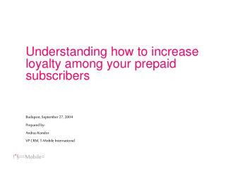Understanding how to increase loyalty among your prepaid subscribers
