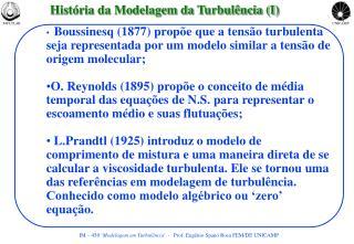 História da Modelagem da Turbulência (I)