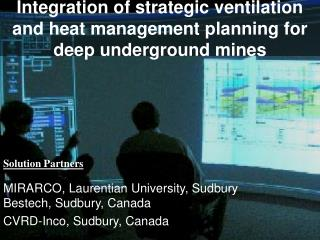 Integration of strategic ventilation and heat management planning for deep underground mines