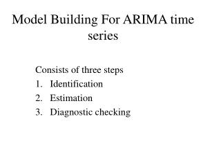 Model Building For ARIMA time series