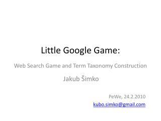 Little Google Game: