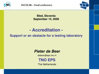 Pieter de Beer debeer@eps.tno.nl TNO EPS The Netherlands