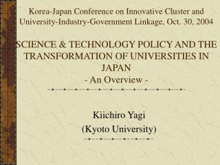 Kiichiro Yagi  (Kyoto University)