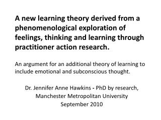 Dr. Jennifer Anne Hawkins  -  PhD by research,  Manchester Metropolitan University September 2010