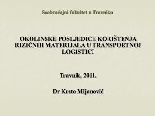 Saobraćajni fakultet u Travniku