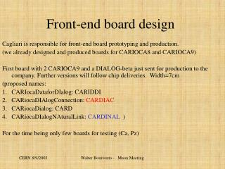 Front-end board design