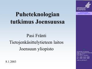 Puheteknologian tutkimus Joensuussa