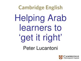 Helping Arab learners to  'get it right'