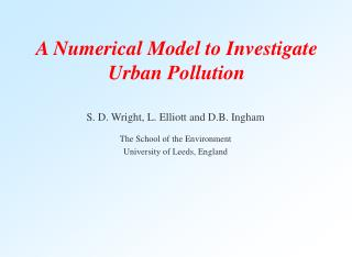 A Numerical Model to Investigate Urban Pollution