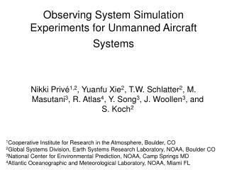 Observing System Simulation Experiments for Unmanned Aircraft Systems