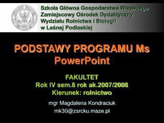 PODSTAWY PROGRAMU Ms PowerPoint