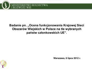Warszawa, 6 lipca 2012 r.