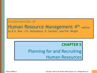 CHAPTER 5 Planning for and Recruiting Human Resources
