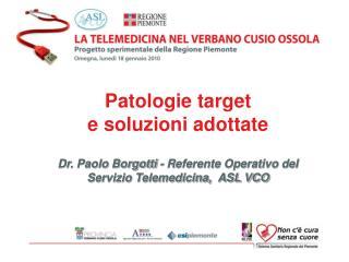 Patologie target  e soluzioni adottate