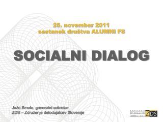 25. november 2011 sestanek dru�tva ALUMNI FS SOCIALNI DIALOG