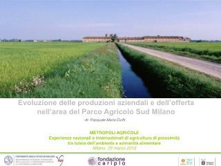 Evoluzione delle produzioni aziendali e dell'offerta nell'area del Parco Agricolo Sud Milano