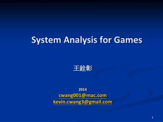 System Analysis for Games