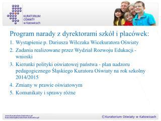 Program narady z dyrektorami szkół i placówek: