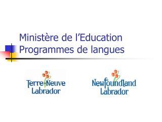 Ministère de l'Education  Programmes de langues