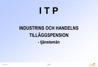 I T P