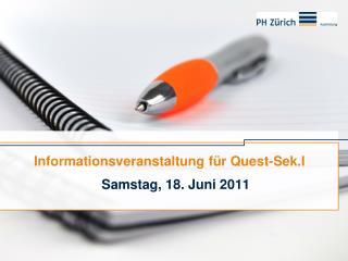 Informationsveranstaltung f�r Quest-Sek.I