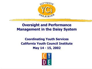 Oversight and Performance Management in the Daisy System  Coordinating Youth Services