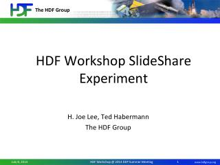 HDF Workshop  SlideShare  Experiment