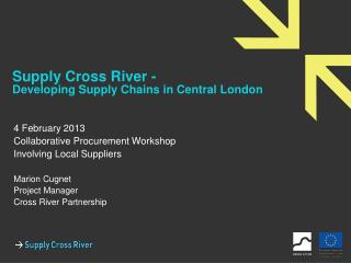 Supply Cross River - Developing Supply Chains in Central London