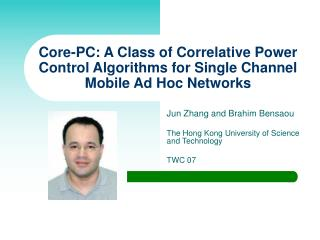 Core-PC: A Class of Correlative Power Control Algorithms for Single Channel Mobile Ad Hoc Networks