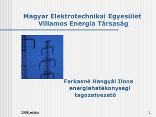 Magyar Elektrotechnikai Egyesület  Villamos Energia Társaság