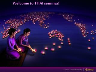 Welcome to THAI seminar!