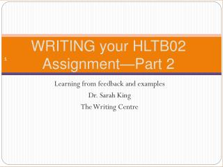 WRITING your HLTB02 Assignment�Part 2