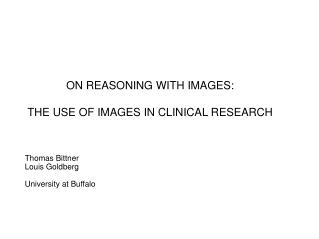 ON REASONING WITH IMAGES:  THE USE OF IMAGES IN CLINICAL RESEARCH