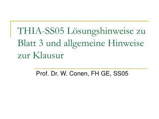 THIA-SS05 Lösungshinweise zu Blatt 3 und allgemeine Hinweise zur Klausur