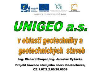Ing. Richard Skopal,  Ing. Jaroslav  Ryšávk a