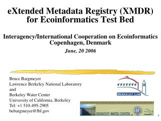 eXtended Metadata Registry (XMDR) for Ecoinformatics Test Bed