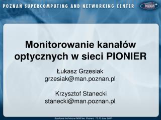 Monitorowanie kanałów optycznych w sieci PIONIER