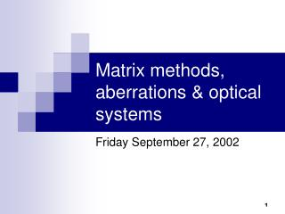 Matrix methods, aberrations  optical systems
