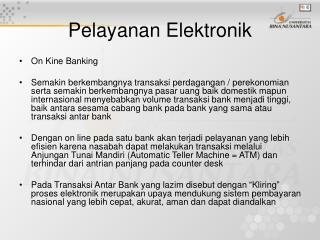 Pelayanan Elektronik