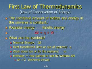 First Law of Thermodynamics (Law of Conservation of Energy)