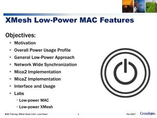 XMesh Low-Power MAC Features